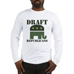 DRAFT REPUBLICANS Long Sleeve T-Shirt