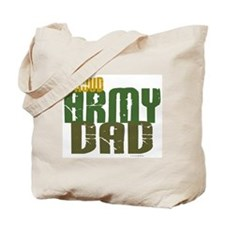 Proud Army Dad 1 Tote Bag