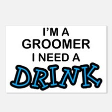 Groomer Need a Drink Postcards (Package of 8)