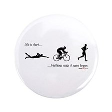 "Life is short 3.5"" Button"