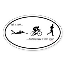 Life is short Oval Decal