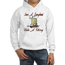 Save a Longboat Ride a Viking Hoodie