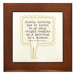 Stupid Painting Remarks Framed Tile