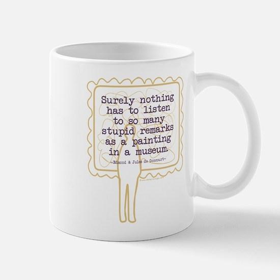Stupid Painting Remarks Mug