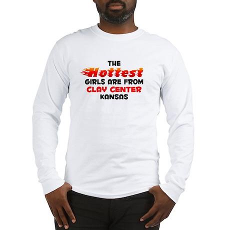 Hot Girls: Clay Center, KS Long Sleeve T-Shirt