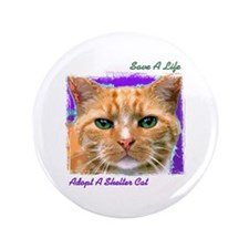 "Save a Life - Adopt a Shelter 3.5"" Button"