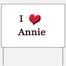 I Love (Heart) Annie Yard Sign