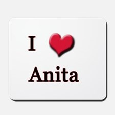 I Love (Heart) Anita Mousepad