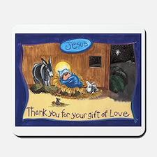 Thank You Baby Jesus Mousepad