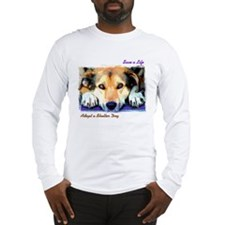 Save a Life - Adopt a Shelter Long Sleeve T-Shirt