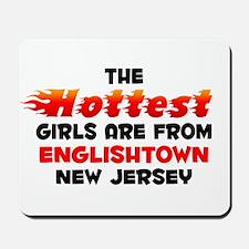Hot Girls: Englishtown, NJ Mousepad