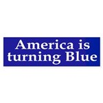 America is turning Blue (bumper sticker)