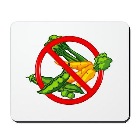 No Veggies Mousepad