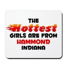 Hot Girls: Hammond, IN Mousepad