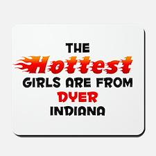 Hot Girls: Dyer, IN Mousepad