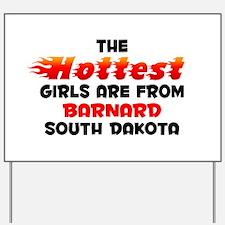 Hot Girls: Barnard, SD Yard Sign