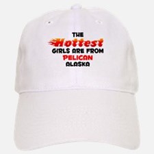 Hot Girls: Pelican, AK Baseball Baseball Cap