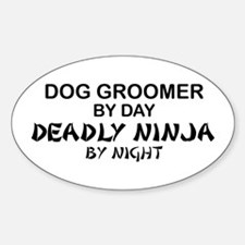 Dog Groomer Deadly Ninja Oval Decal