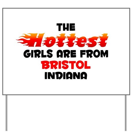Hot Girls: Bristol, IN Yard Sign