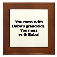 Don't Mess with Baba's Grandkids! Framed Tile