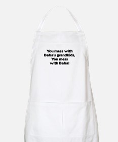 Don't Mess with Baba's Grandkids! BBQ Apron
