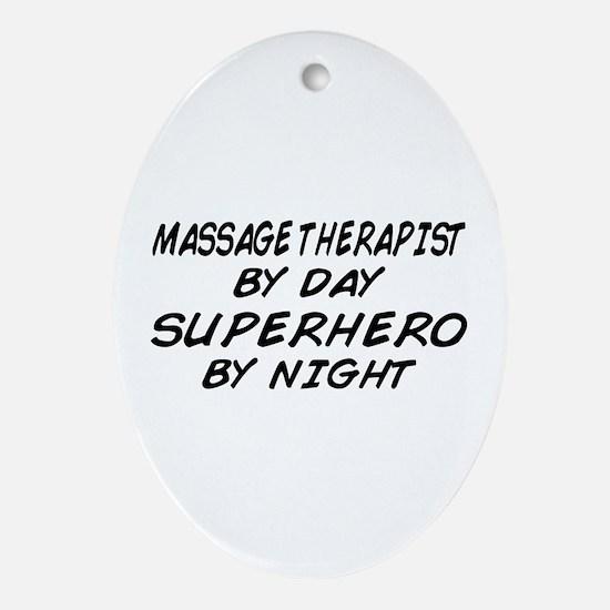 Massage Therapist Superhero Oval Ornament