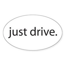 Just Drive Oval Decal