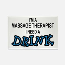 Massage Therapist Need Drink Rectangle Magnet