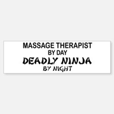 Massage Therapist Deadly Ninja Bumper Bumper Bumper Sticker