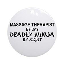 Massage Therapist Deadly Ninja Ornament (Round)