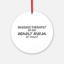 Massage Therapist Deadly Ninja Ornament (Round)