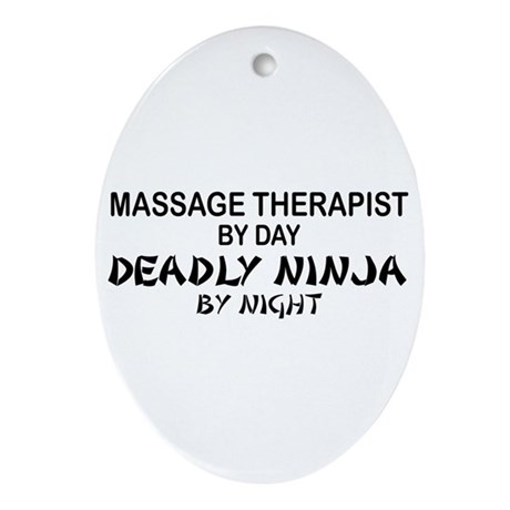 Massage Therapist Deadly Ninja Oval Ornament