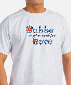 Bubbe Another Word LOVE T-Shirt
