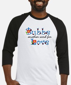 Bubbe Another Word LOVE Baseball Jersey