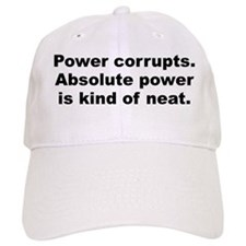 Power corrupts Baseball Cap