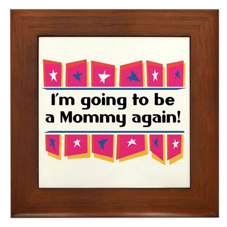 I'm Going to be a Mommy Again! Framed Tile