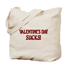 Valentine's Day Sucks! Tote Bag