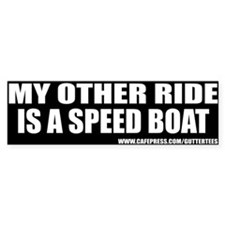 My Other Ride Is A Speed Boat Bumper Bumper Sticker