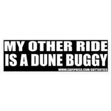 My Other Ride Is A Dune Buggy Bumper Bumper Stickers