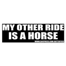 My Other Ride Is A Horse Bumper Bumper Sticker