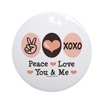 Peace Love You and Me Valentine Ornament (Round)