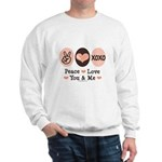Peace Love You and Me Valentine Sweatshirt