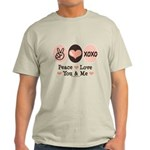 Peace Love You and Me Valentine Light T-Shirt