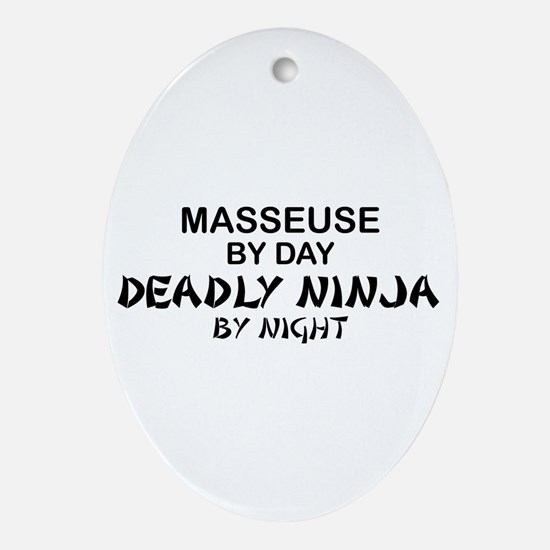 Masseuse Deadly Ninja Oval Ornament