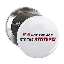 """It Is Attitude 2.25"""" Button"""
