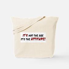 It Is Attitude Tote Bag