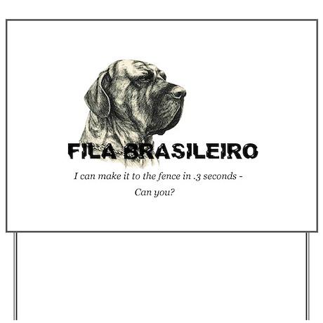 Fila Yard Sign