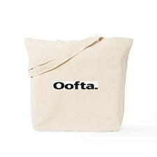 Oofta Tote Bag