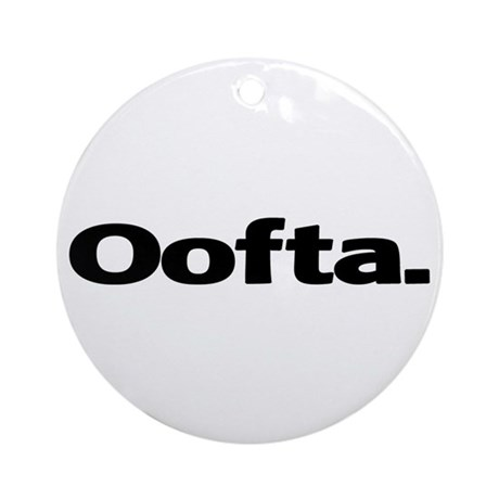 Oofta Ornament (Round)