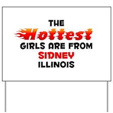Hot Girls: Sidney, IL Yard Sign